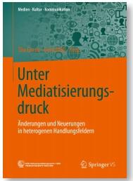 Mediatisierungsdruck